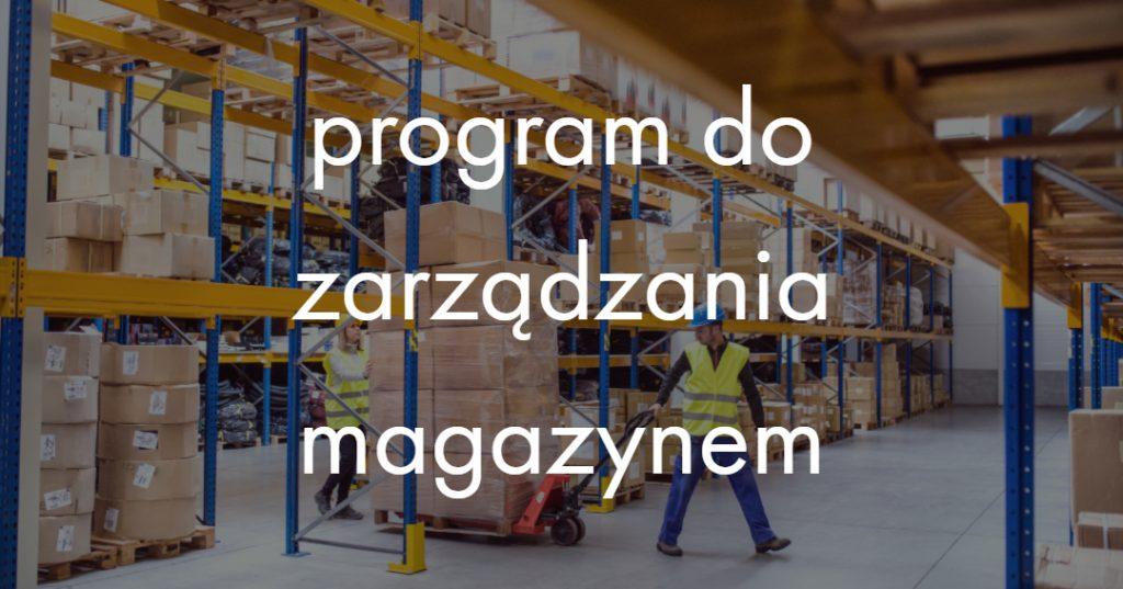 program do zarządzania magazynem