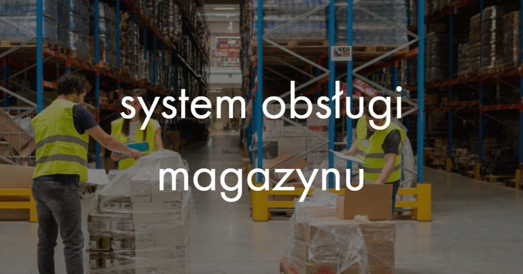 system obsługi magazynu