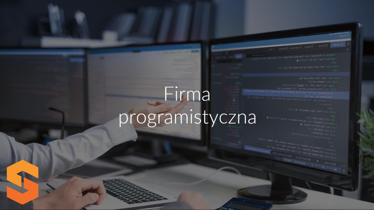 dostawca oprogramowania dla firm,firma programistyczna poznań