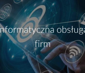 Informatyczna obsługa firm