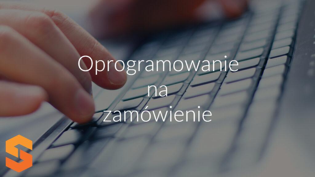 Oprogramowanie na zamówienie