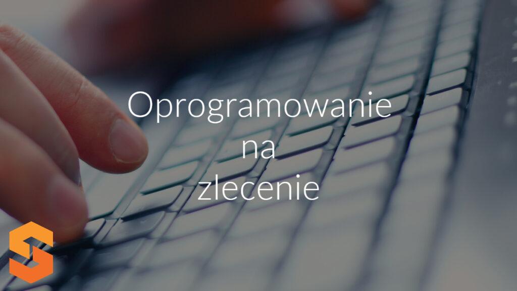 Oprogramowanie na zlecenie