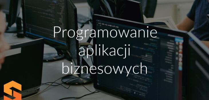 Programowanie aplikacji biznesowych