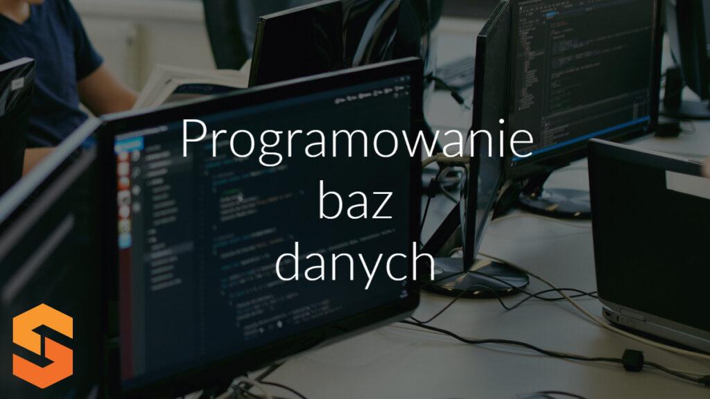 Programowanie baz danych