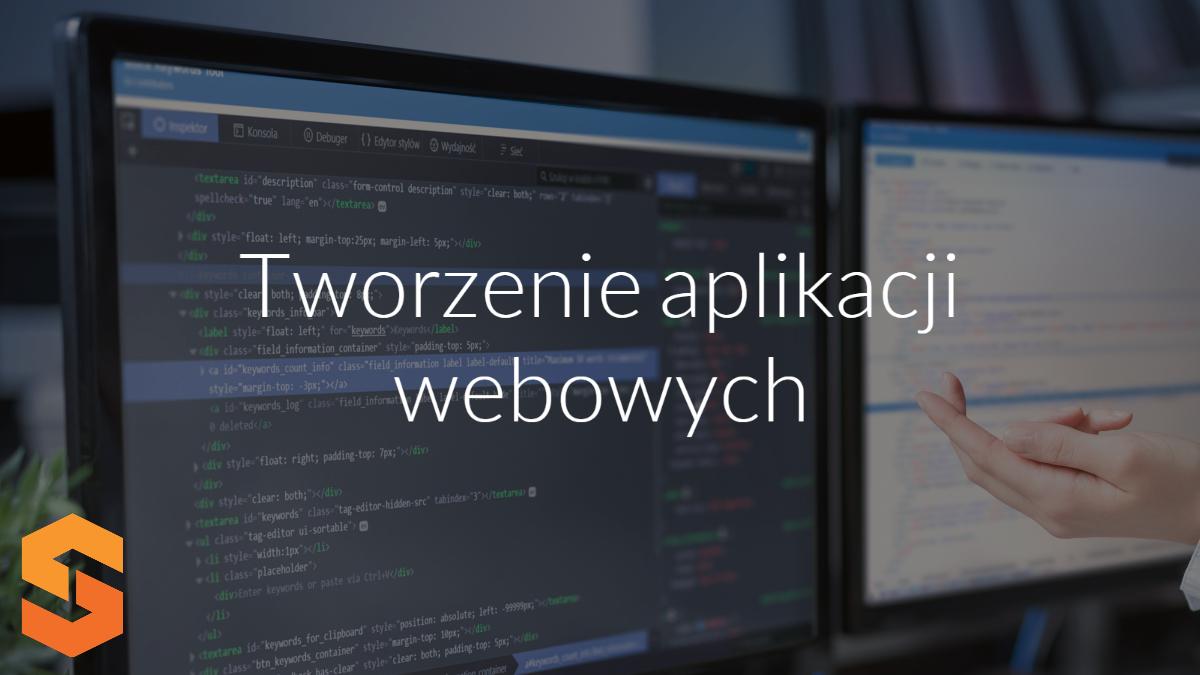 producent aplikacji www,tworzenie aplikacji webowych