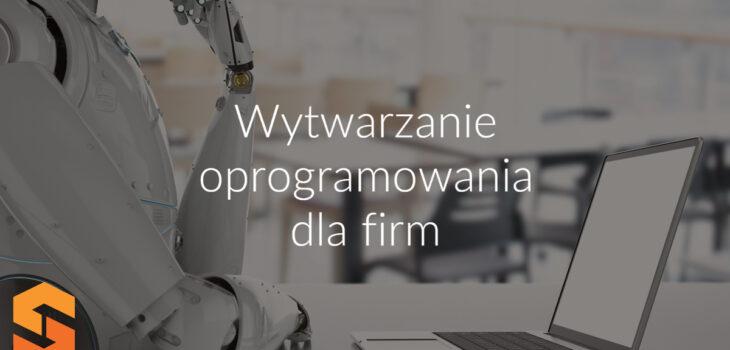 Wytwarzanie oprogramowania dla firm