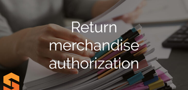 Return merchandise authorization