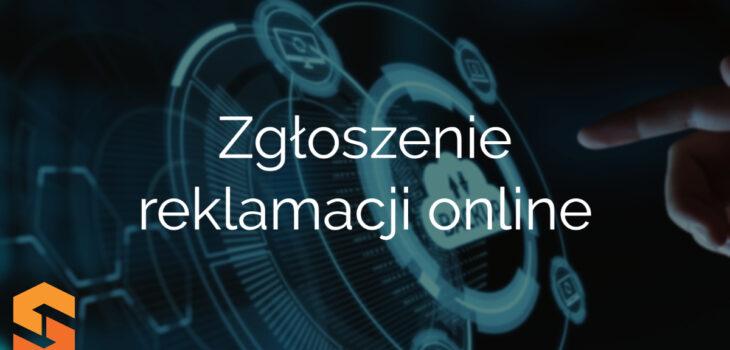 Zgłoszenie reklamacji online